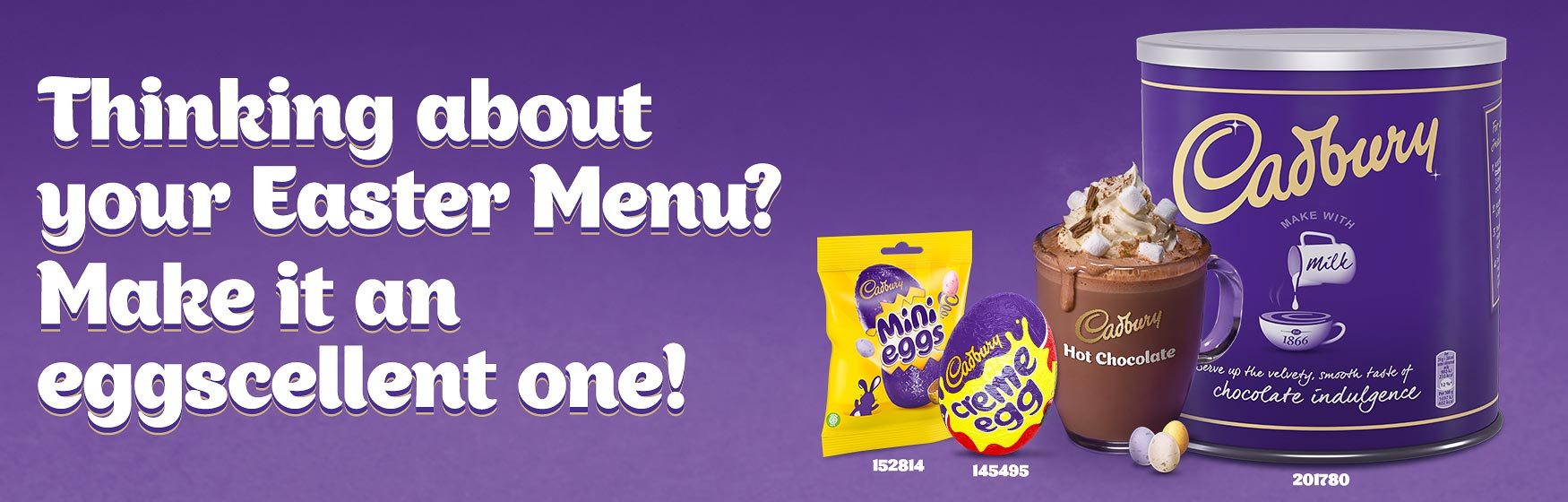 Cadbury - Thinking about your Easter menu?